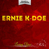 Loving You by Ernie K-Doe