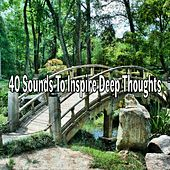 40 Sounds to Inspire Deep Thoughts de Massage Tribe