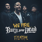 Collateral by Bury Your Dead