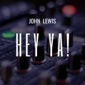 Hey Ya! de John Lewis