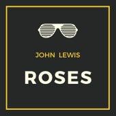 Roses de John Lewis