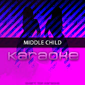 MIDDLE CHILD (Originally Performed by J. Cole) (Karaoke Version) de Chart Topping Karaoke (1)