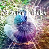 79 Auras to Relax by Smart Baby Lullaby