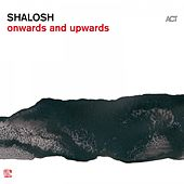 Onwards and Upwards de Shalosh