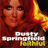 Faithful by Dusty Springfield