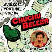 Avulsos: Chuchu Beleza, Vol. 4 by Chuchu Beleza
