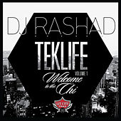 TEKLIFE Vol. 1: Welcome to the Chi de DJ Rashad