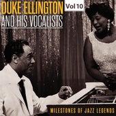 Milestones of Jazz Legends - Duke Ellington and the His Vocalists, Vol. 10 de Duke Ellington