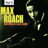 Milestones of a Jazz Legend: Max Roach, Vol. 3 by Clifford Brown