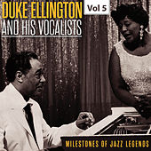 Milestones of Jazz Legends - Duke Ellington and the His Vocalists, Vol. 5 de Duke Ellington