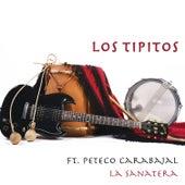 La Sanatera (feat. Peteco Carabajal) de Los Tipitos