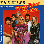 The Wind (Ay, Ay, Ay, Maria) van George Baker Selection