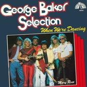 When We're Dancing van George Baker Selection