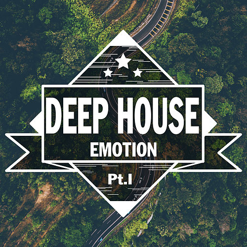 Deep House Emotion, Pt. 1 de Various