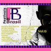 Festivais do Brasil, Vol. 13 by Various Artists