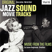 Original Jazz Movie Soundtracks, Vol. 6 by Various Artists