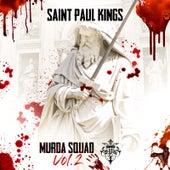 Murda Squad: Vol.2 de Saint Paul Kings