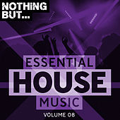 Nothing But... Essential House Music, Vol. 08 - EP de Various Artists