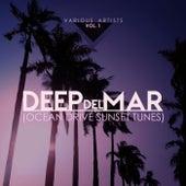 Deep Del Mar (Ocean Drive Sunset Tunes), Vol. 1 - EP de Various Artists