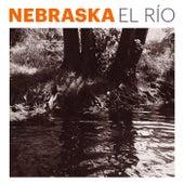 El Río by Nebraska