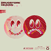 Drugstore Heaven (Remixes) de Houses