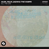 All The Lies de Alok