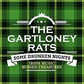 Some Drunken Nights (Irish Music Buried Treasures) by The Gartloney Rats