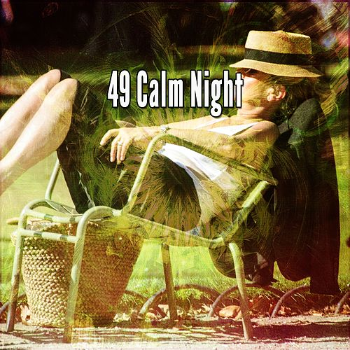 49 Calm Night by Spa Relaxation