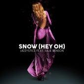 Snow (Hey Oh) by Jazzystics
