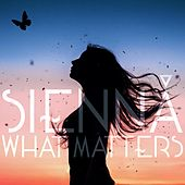 What Matters by Sienná