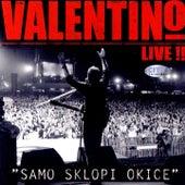 Samo Sklopi Okice (Live) de Valentino