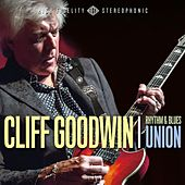 Rhythm & Blues Union by Cliff Goodwin