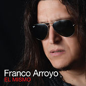 El Mismo by Franco Arroyo