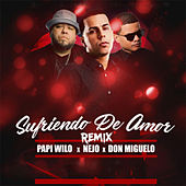 Sufriendo de Amor (Remix) by Don Miguelo