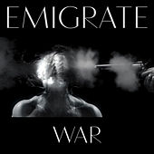 War (Remix EP) by Emigrate