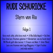 Stern von Rio, Folge 1 de Rudi Schuricke