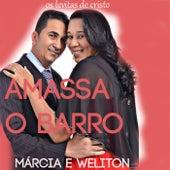 Amassa  o Barro by Márcia e Weliton Os Levitas de Cristo