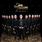 CHG es Mi País by Mariachi Internacional CHG  De Gamaliel Contreras Huerta