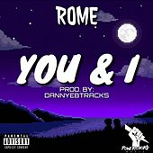 You & I by Rome