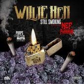 Still Smoking (feat. Nef the Pharaoh) de Willie Hen