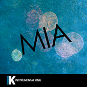 MIA (In the Style of Bad Bunny feat. Drake) [Karaoke Version] by Instrumental King