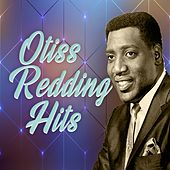 Otis Redding Hits by Otis Redding