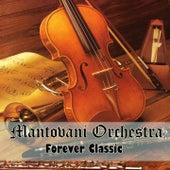 Forever Classic (Re-Record) von Mantovani & His Orchestra