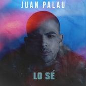 Lo Sé de Juan Palau
