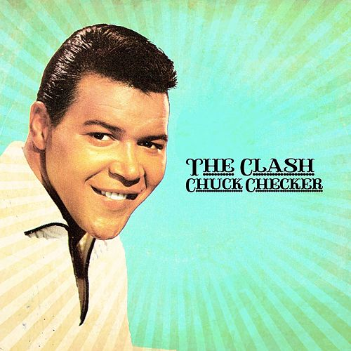 The Clash von Chubby Checker