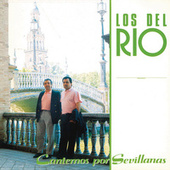 Cantemos por Sevillanas (Remasterizado) von Los del Rio