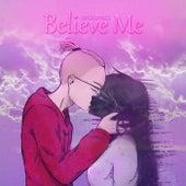 Believe Me (Prod. Chill) de сашавлад