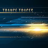 Trance Traces by Various Artists