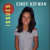 Issues by Cindy Kofman