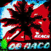 Reach by OG Maco